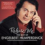 Engelbert Humperdinck Release Me - The Best Of Engelbert Humperdinck