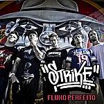 The Strike Fluxo Perfeito - Single