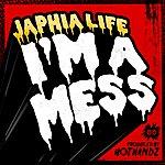 Japhia Life I'm A Mess
