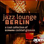 Frank Pleyer Jazz Lounge Berlin - A Cool Collection Of German Cocktail Grooves