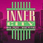 Inner City Big Fun - Big Hits!