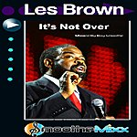 Les Brown Its Not Over - Smoothe Mixx