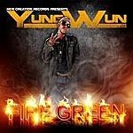 Yung Wun Fire Green - Single