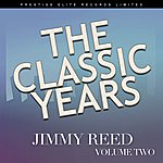 Jimmy Reed The Classic Years, Vol. 2