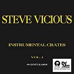 Steve Vicious Instrumental Crates Vol. 1