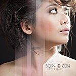 Sophie Koh I Understand - Single
