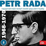 Karel Gott Nejvýznamnější Textaři České Populární Hudby Petr Rada 2 (1968 - 1970)