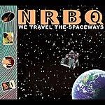 NRBQ We Travel The Spaceways