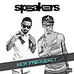 The Speakers New Frequency