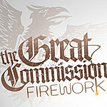 The Great Commission Firework - Ep