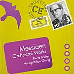 Pierre Boulez Messiaen: Orchestral Works