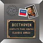 Claudio Arrau Beethoven: Complete Piano Sonatas