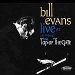 Bill Evans Live At Art D'lugoff's: Top Of The Gate
