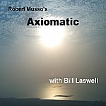Bill Laswell Robert Musso's Axiomatic With Bill Laswell