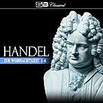 George Frideric Handel Zur Weihnachtszeit 1-6