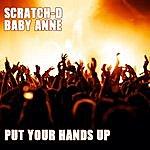 Scratch D Put Your Hands Up - Single