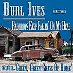 Burl Ives Raindrops Keep Fallin' On My Head