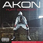 Akon Hurt Somebody (Explicit Version)