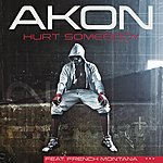 Akon Hurt Somebody (Edited Version)