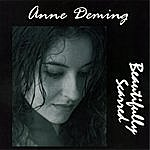 Anne Deming Beautifully Scarred
