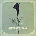 Annie & Rod Capps My Blue Garden