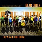 Bear Creek The Way Of Our Drum