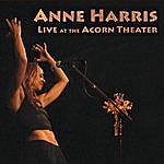 Anne Harris Live At The Acorn Theater