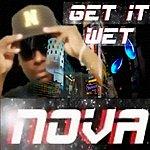 Nova Get It Wet - Single