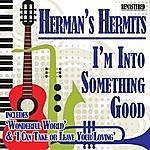 Herman's Hermits I'm Into Something Good