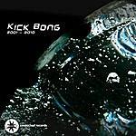 Kick Bong 2001-2010