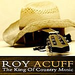 Roy Acuff The King Of Country Music