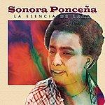 Sonora Ponceña La Esencia De La Fania
