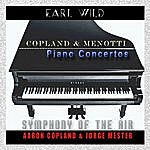 Earl Wild Copland & Menotti: Piano Concertos (Remastered)