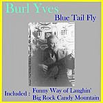 Burl Ives Blue Tail Fly