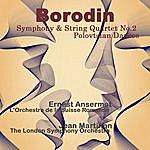 Ernest Ansermet Borodin: Symphony & String Quartet No.2 , Polovtsian Dances (Remastered)
