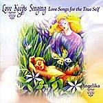 Angelika Love Keeps Singing New!