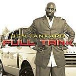 Ben Tankard Full Tank