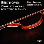 Friedrich Gulda Beethoven: Complete Works For Cello And Piano
