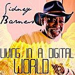 Sidney Barnes Living In A Digital World