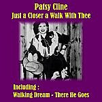 Patsy Cline Just A Closer A Walk With Thee