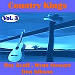 Roy Acuff Country Kings , Volume Three - Acuff, Stewart, Gibson