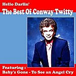 Conway Twitty Hello Darlin' - The Best Of Conway Twitty