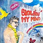 Koyote Blowin' My Mind - Ep