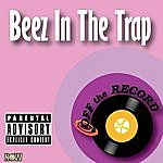 Off The Record Beez In The Trap - Single