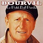 Bourvil Le Bal Perdu (C'était Bien)