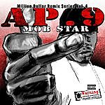 AP.9 Mob Star - Million Dollar Remix Series, Vol. 4