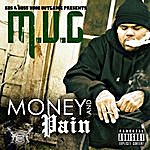 M.U.G. Money And Pain