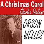 Orson Welles A Christmas Carol - Dickens - Single