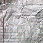 Bob Welch Bob Welch Platinum Hits Remixed !