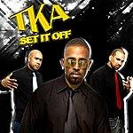 TKA Set It Off